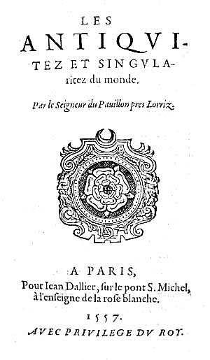 Couillard, Les antiquitez et singularitez du monde, Dallier, 1557