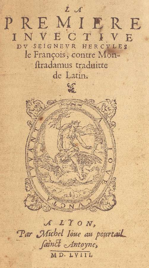 La premiere invective contre Monstradamus, Lyon, Jove, by courtesy of the Librairie Thomas-Scheler