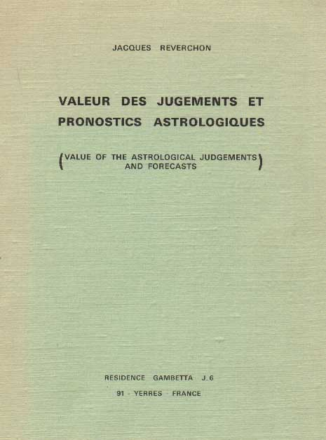 Jacques Reverchon, Value of the Astrological Judgements and Forecasts, 1971 (enlarge)